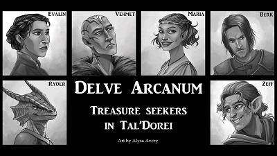 Delve Arcanum - A Tal'Dorei Story (5e DnD)